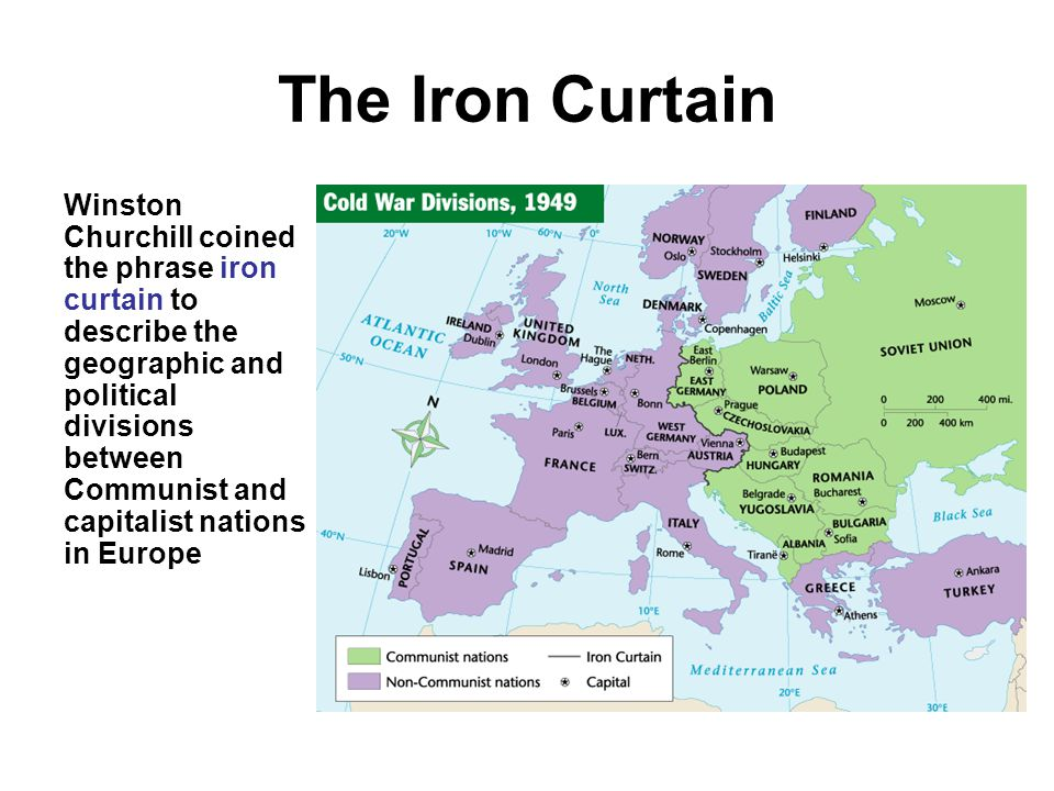 The Iron Curtain Winston Churchill coined the phrase iron curtain to describe the geographic and political divisions between Communist and capitalist nations in Europe