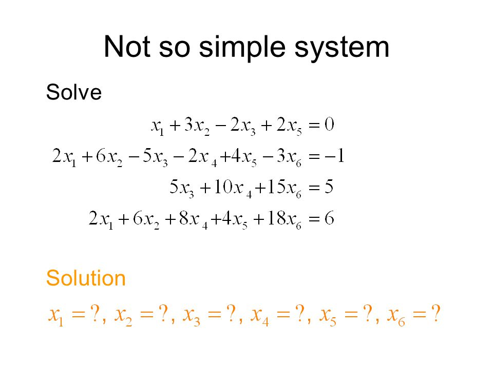 Not so simple system Solve Solution