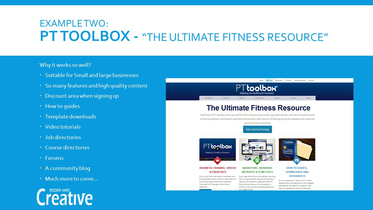 EXAMPLE TWO: PT TOOLBOX - THE ULTIMATE FITNESS RESOURCE Why it works so well.