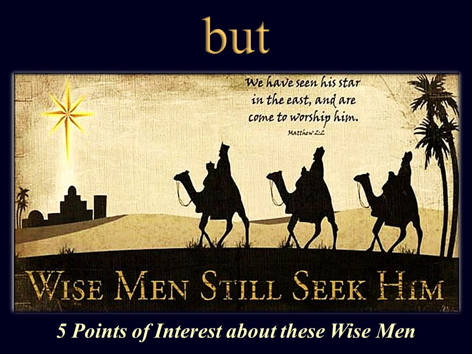 5 Points of Interest about these Wise Men
