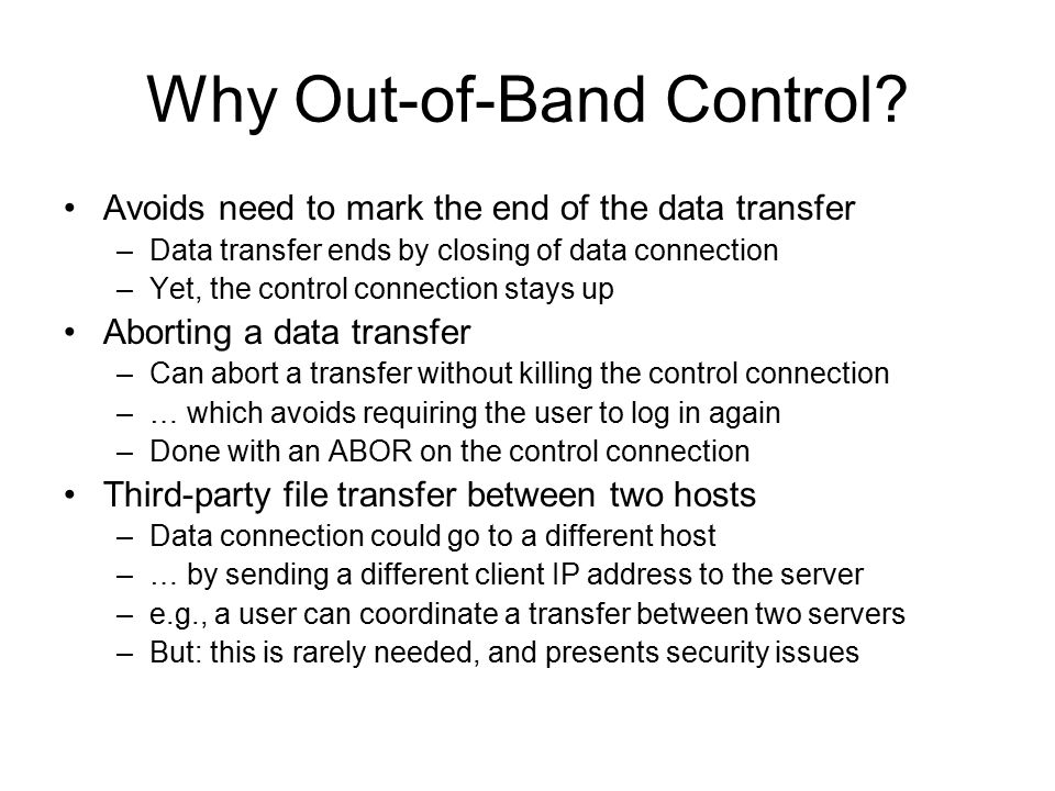 Why Out-of-Band Control.