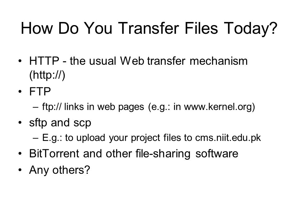 How Do You Transfer Files Today.