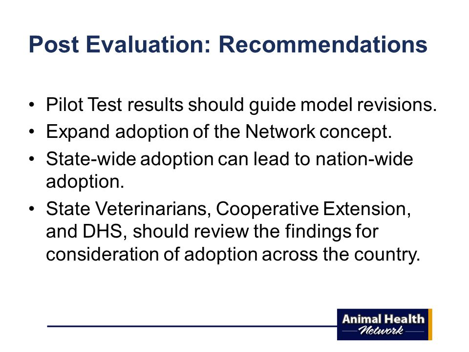 Post Evaluation: Recommendations Pilot Test results should guide model revisions.