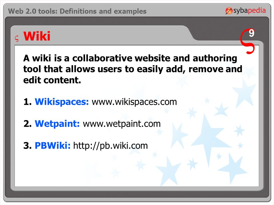 Wiki A wiki is a collaborative website and authoring tool that allows users to easily add, remove and edit content.