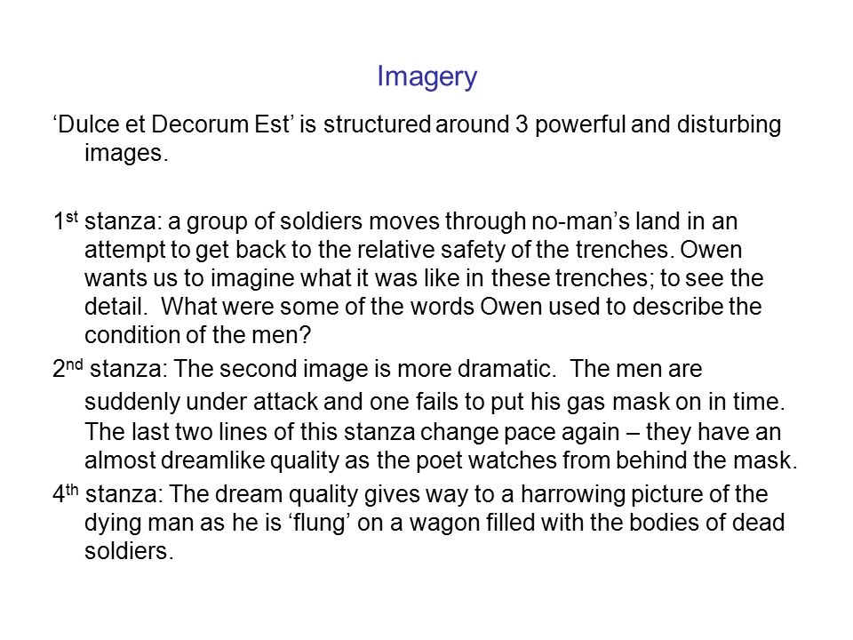 the use of figurative language imagery and diction in dulce et decorum est by wilfred owen Dulce et decorum est and charge of the light brigade both share similarities and many differences owen makes it apparent to the reader that he is sceptical by the language of poets who have declared the glory of dying in war (such as charge of the light brigade.