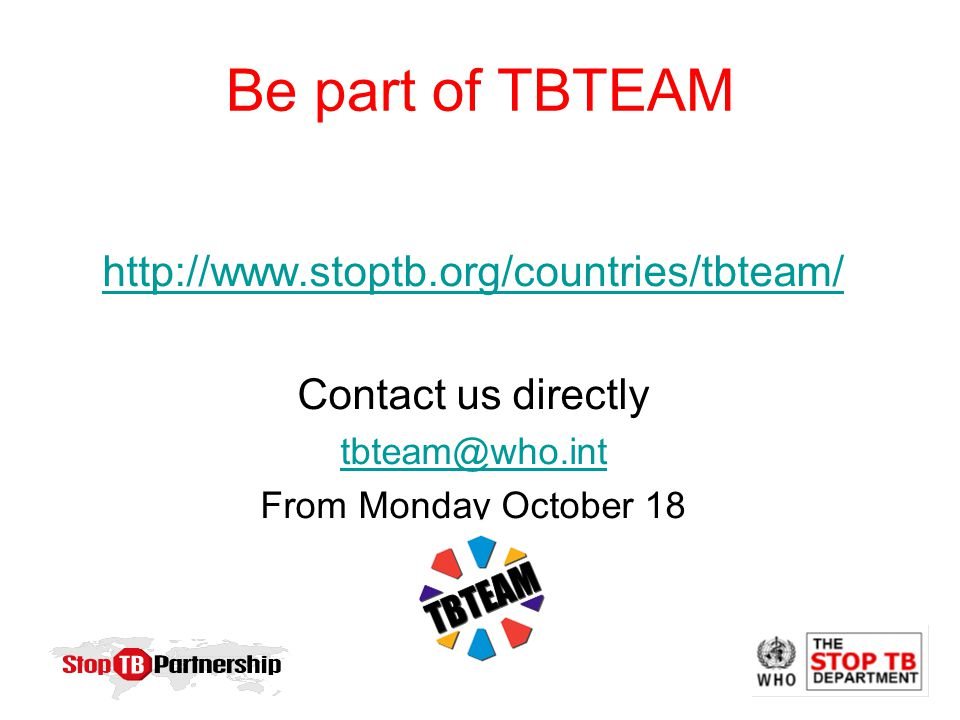 Be part of TBTEAM   Contact us directly From Monday October 18