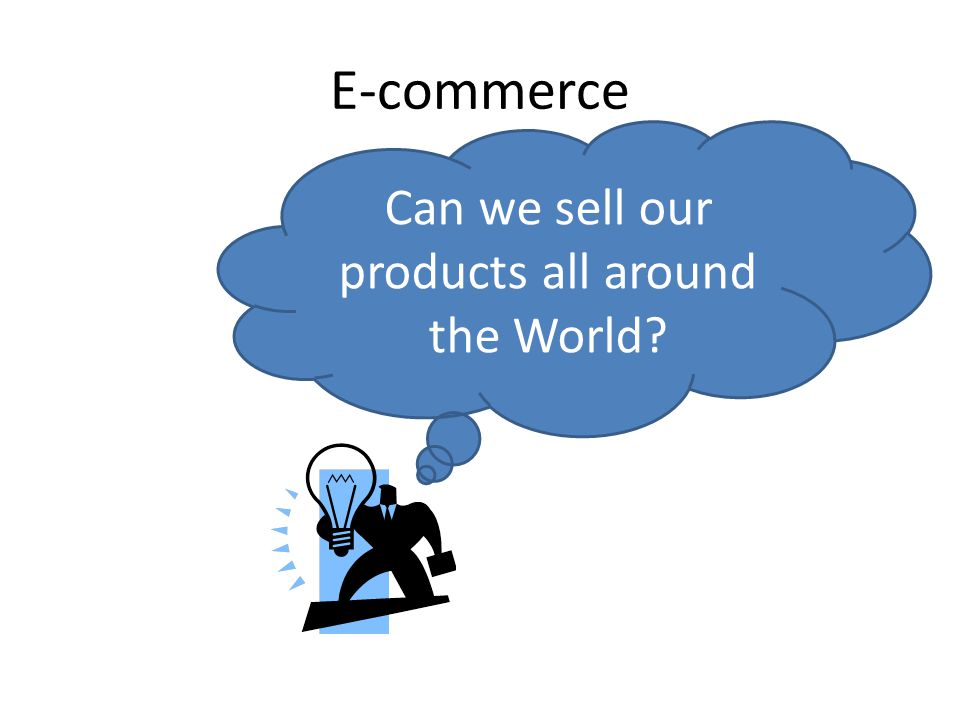 Can we sell our products all around the World