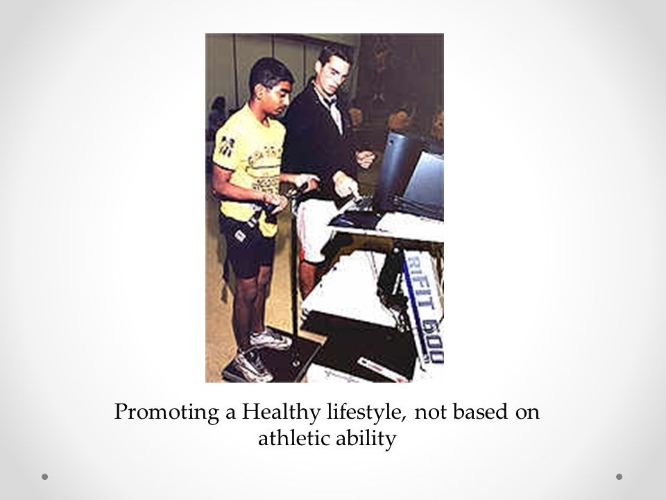 Promoting a Healthy lifestyle, not based on athletic ability