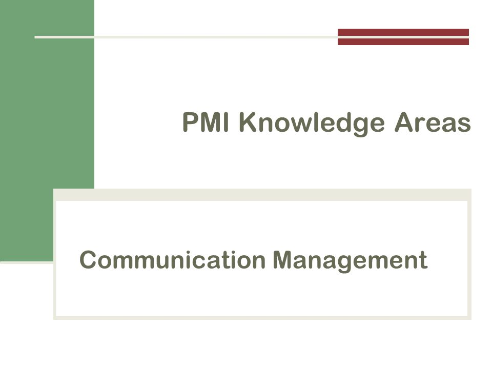 Communication Management PMI Knowledge Areas