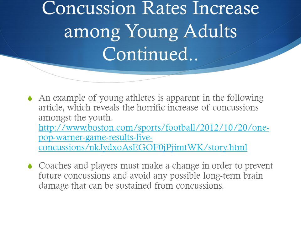 Concussion Rates Increase among Young Adults Continued..
