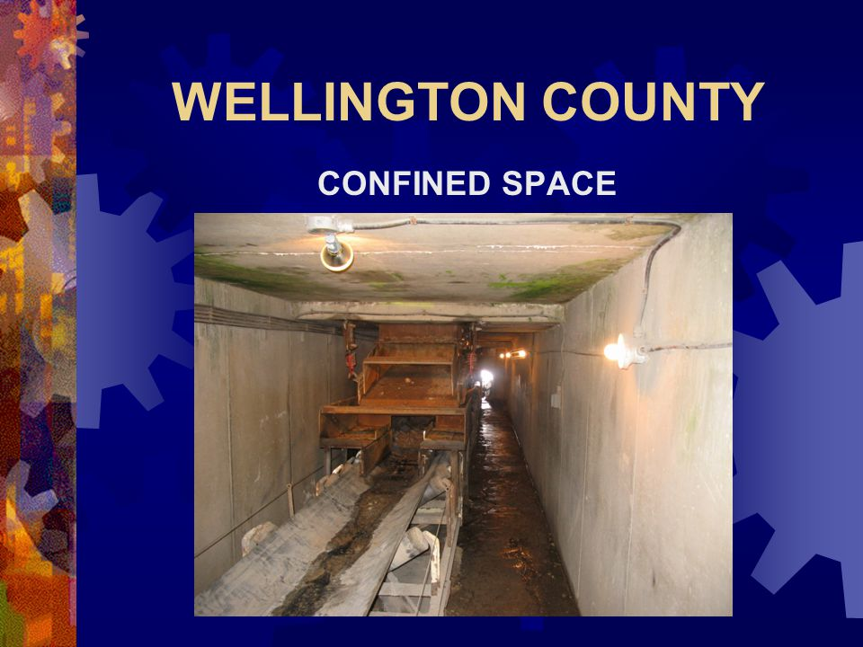 WELLINGTON COUNTY CONFINED SPACE
