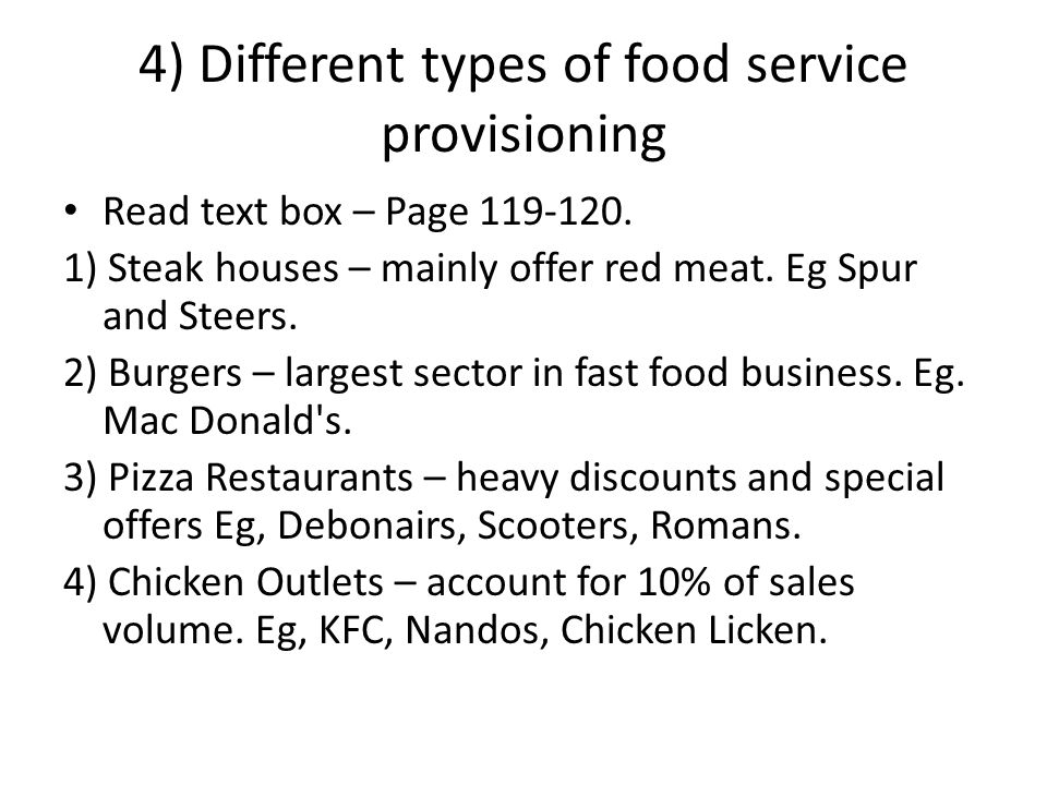 different types of food service industry essay Process choice, process layout and technology in the hotel industry intensity and level of customisation into four types, which he called service shop.