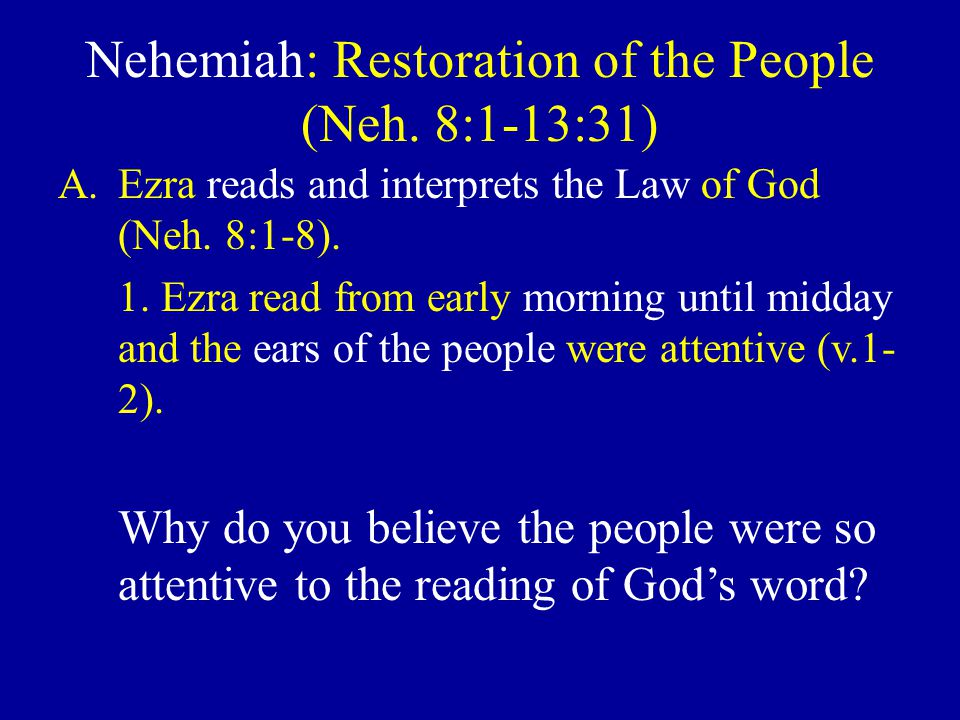 Nehemiah: Restoration of the People (Neh.
