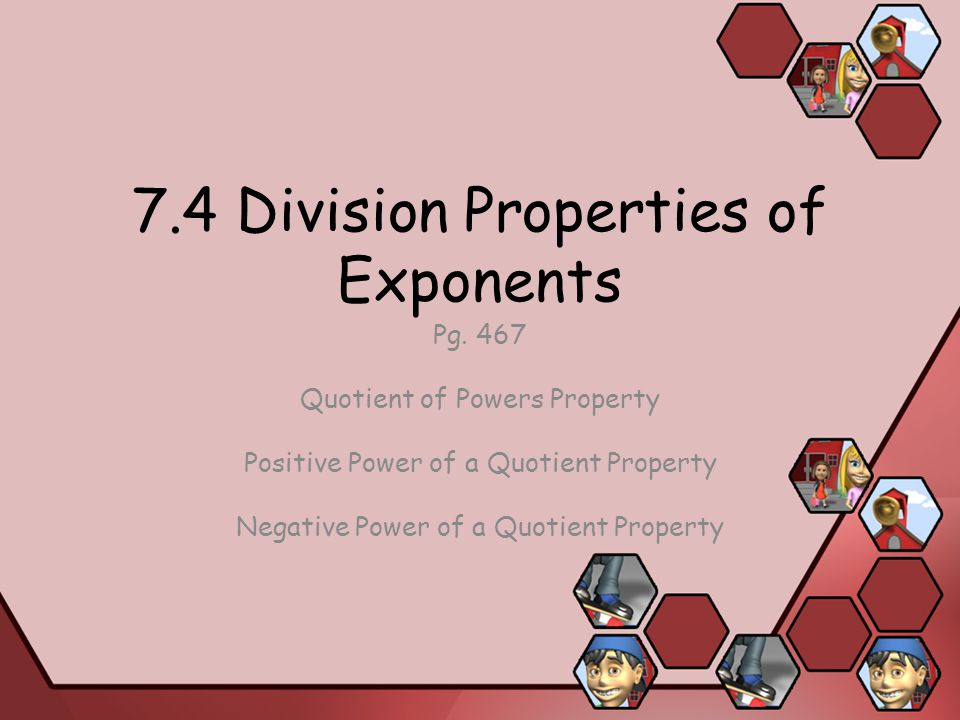 Division properties exponents homework help