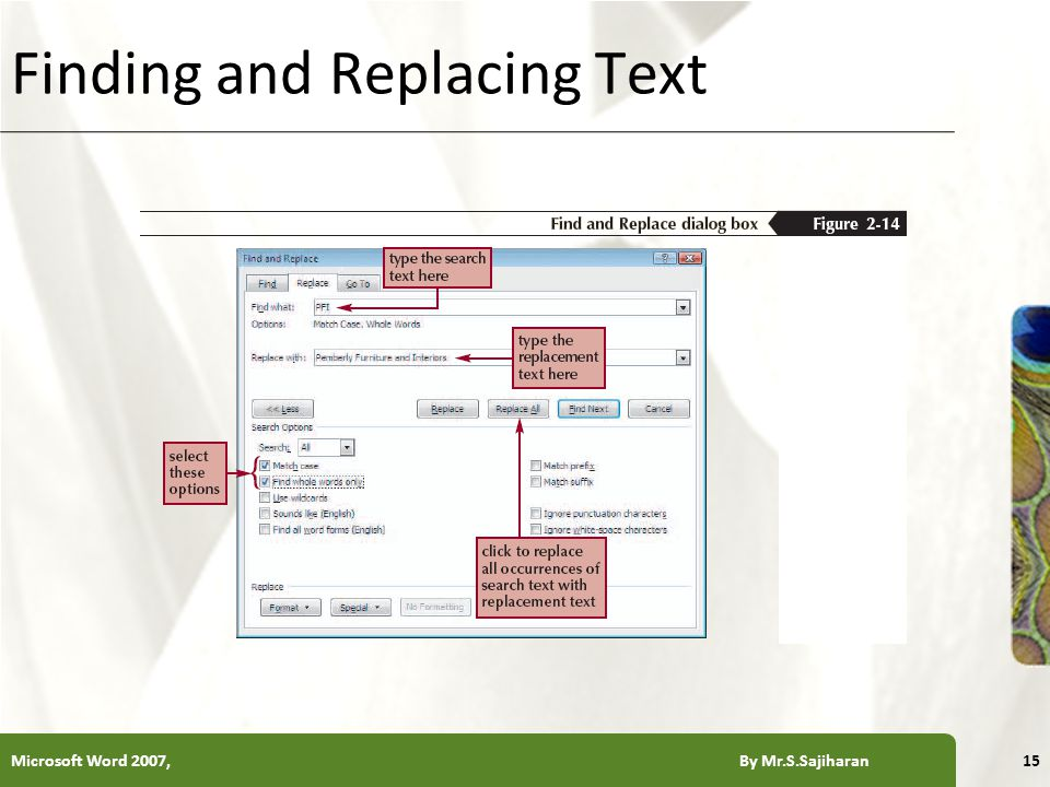 XP Finding and Replacing Text Microsoft Word 2007, By Mr.S.Sajiharan15