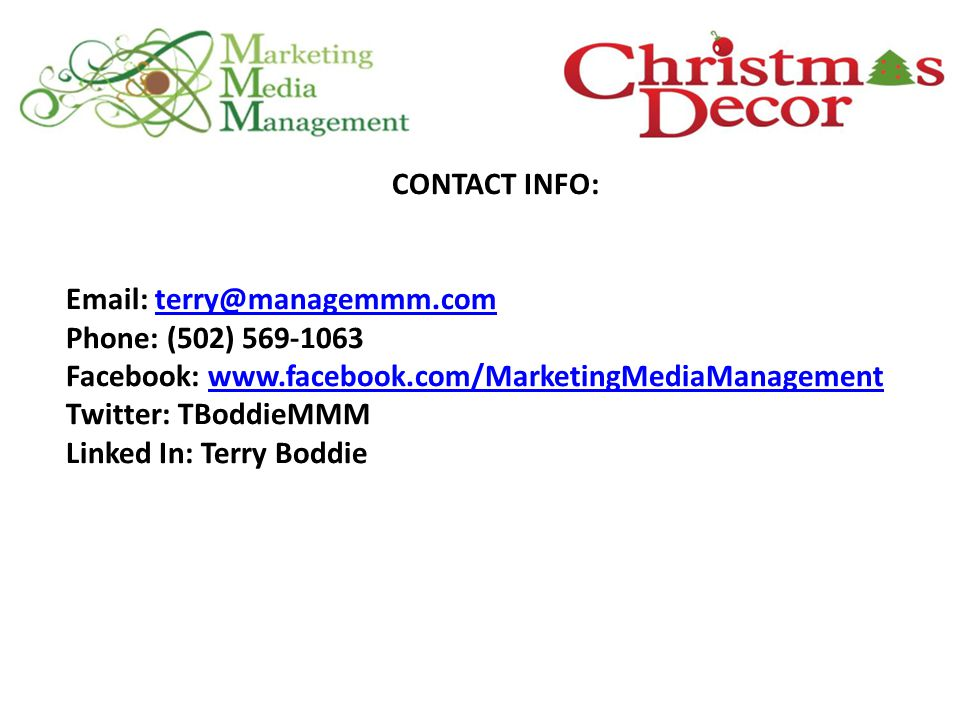CONTACT INFO:   Phone: (502) Facebook:   Twitter: TBoddieMMM Linked In: Terry Boddie