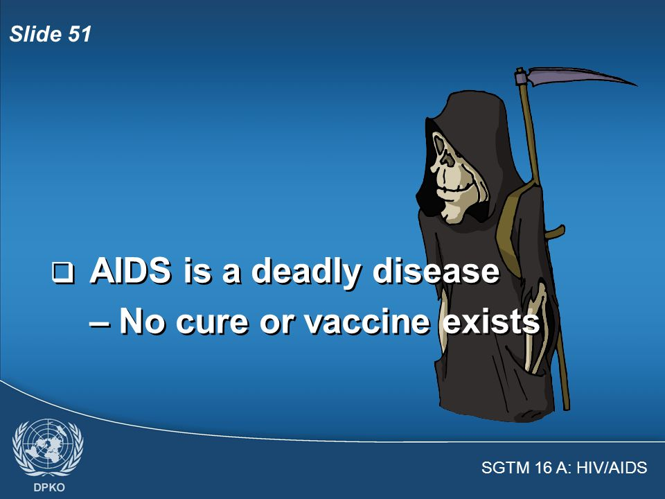 SGTM 16 A: HIV/AIDS Slide 50  Failure to prevent will have far-reaching consequences for all concerned