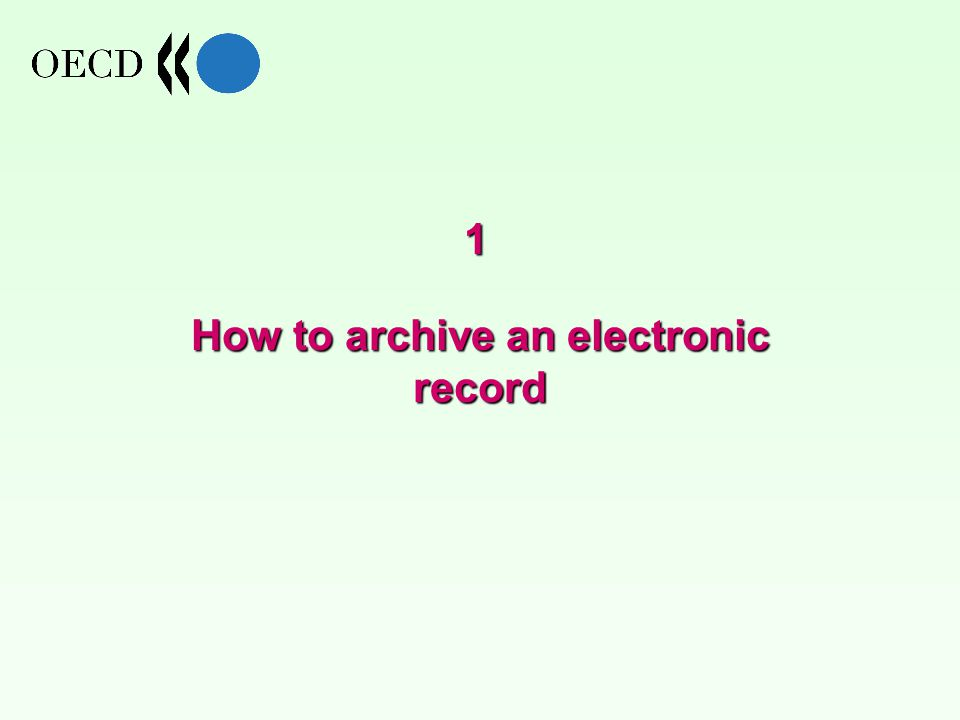 How to archive an electronic record 1