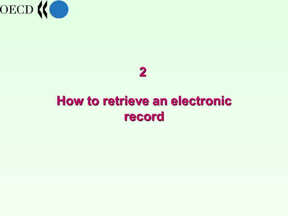 How to retrieve an electronic record 2