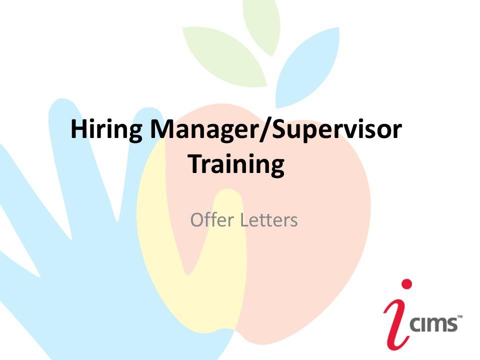 1 Hiring Manager/Supervisor Training Offer Letters