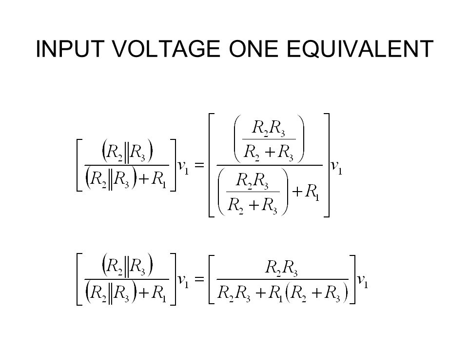 INPUT VOLTAGE ONE EQUIVALENT