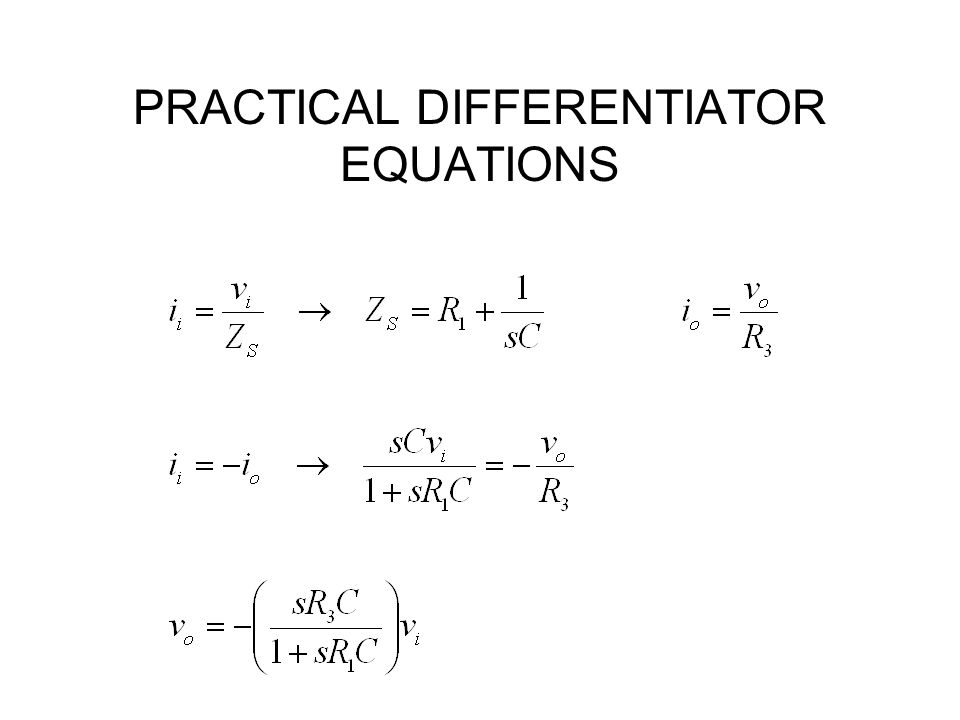 PRACTICAL DIFFERENTIATOR EQUATIONS