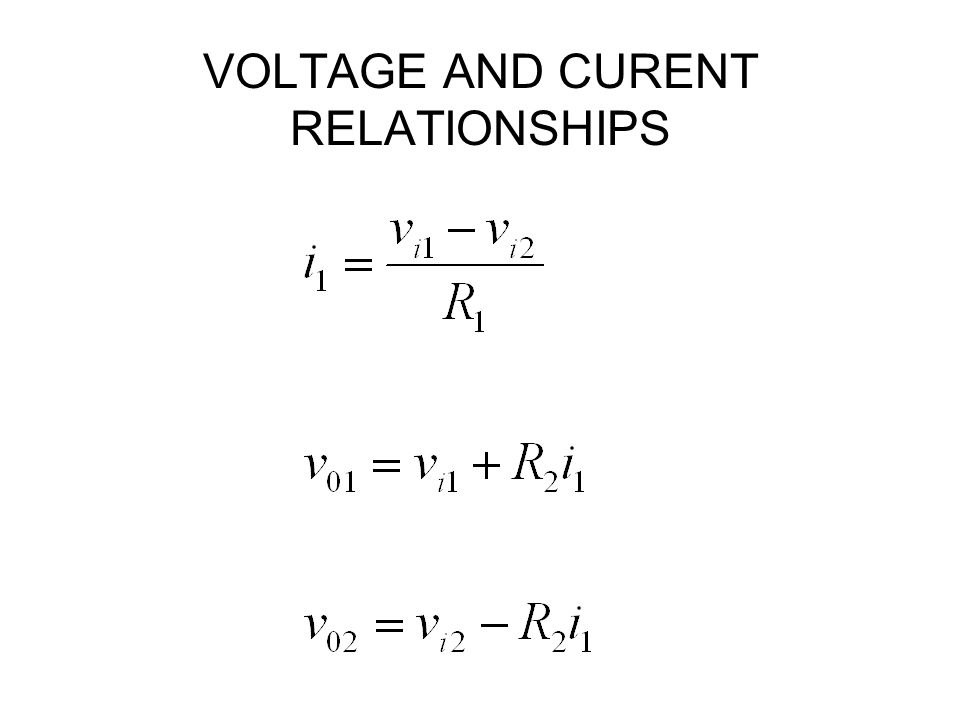 VOLTAGE AND CURENT RELATIONSHIPS