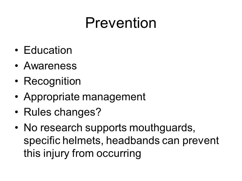 Prevention Education Awareness Recognition Appropriate management Rules changes.