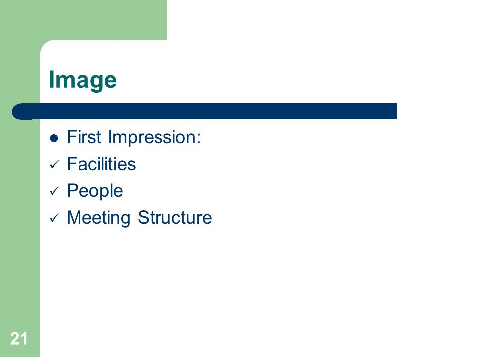 21 Image First Impression: Facilities People Meeting Structure