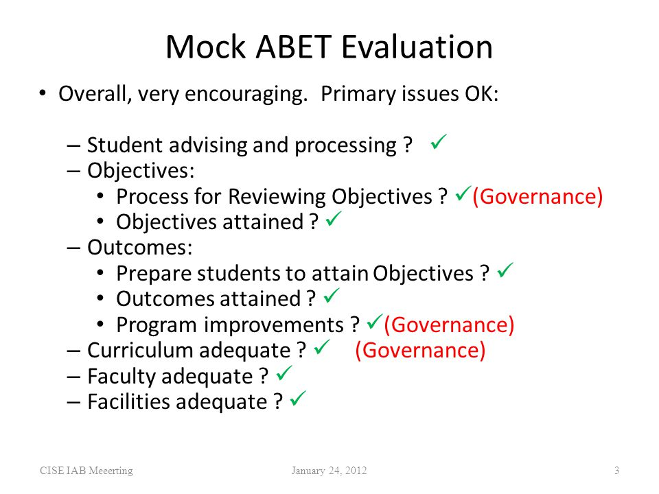 Mock ABET Evaluation Overall, very encouraging.