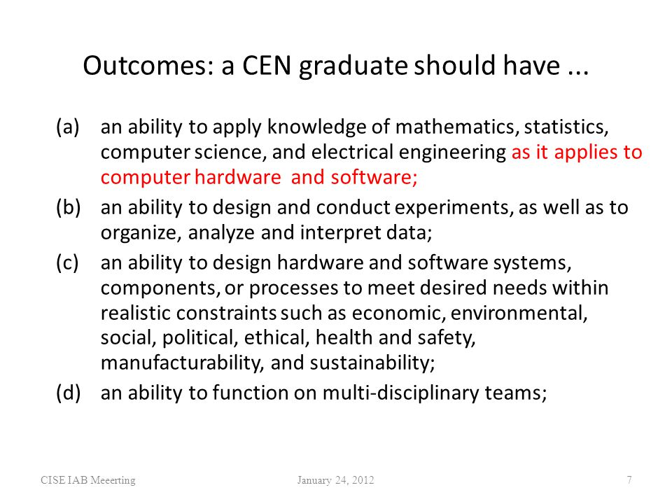 Outcomes: a CEN graduate should have...