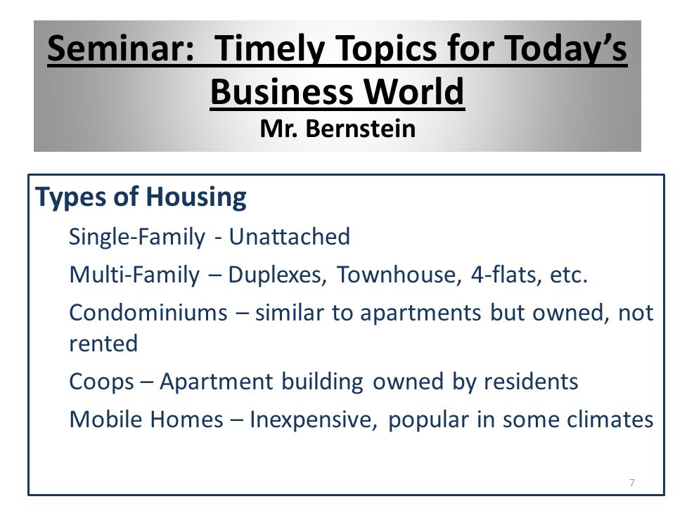 Types of Housing Single-Family - Unattached Multi-Family – Duplexes, Townhouse, 4-flats, etc.