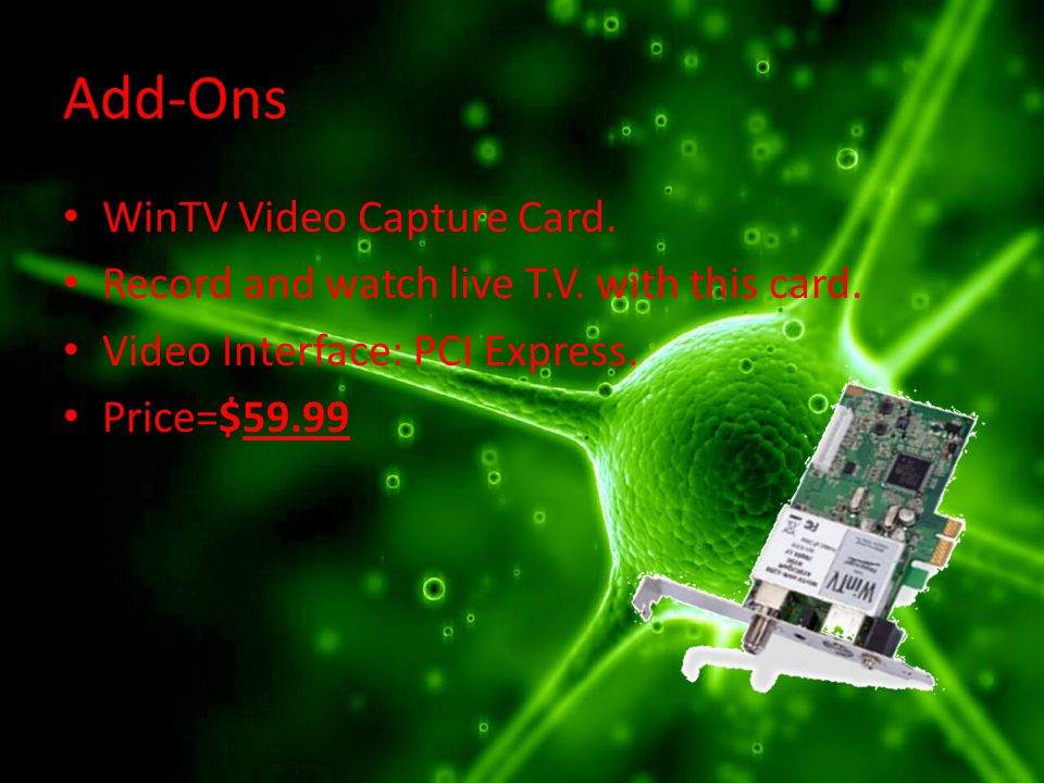 Add-Ons WinTV Video Capture Card. Record and watch live T.V.