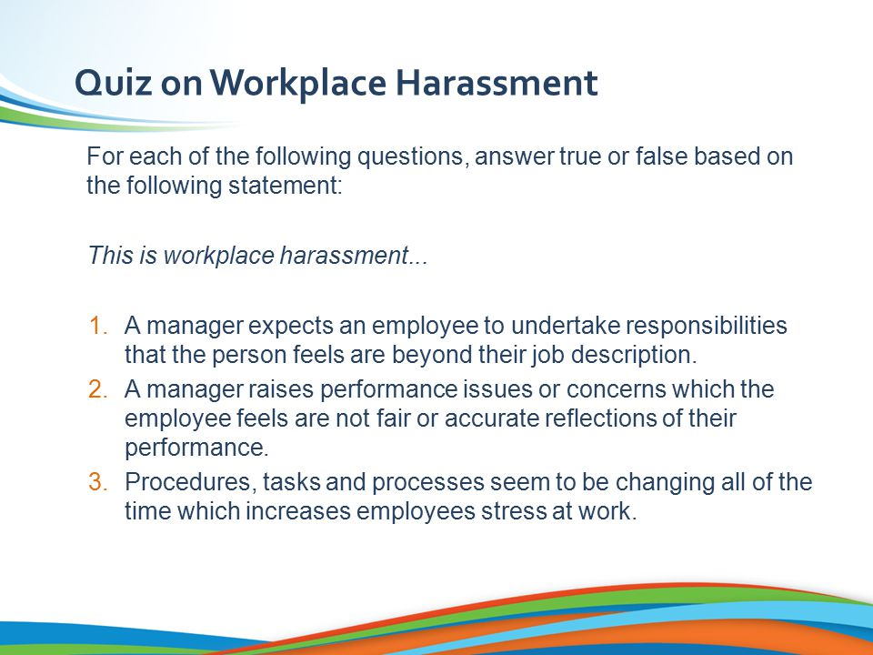 22 education section regional operations october 2013 bullying quiz on workplace harassment for each of the following questions answer true or false based fandeluxe Images