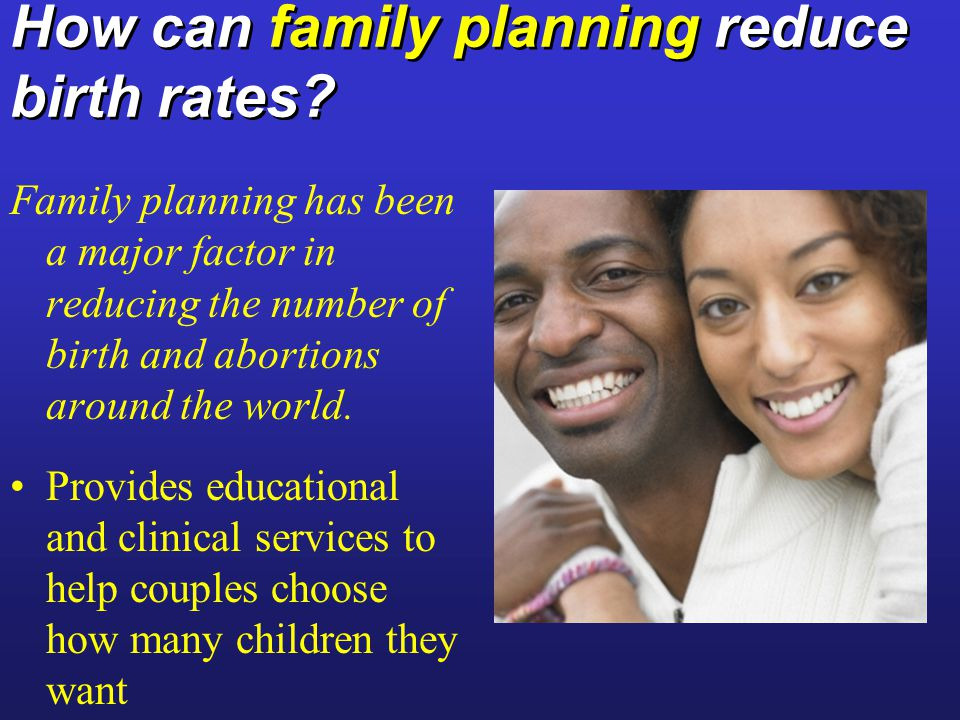 How can family planning reduce birth rates.