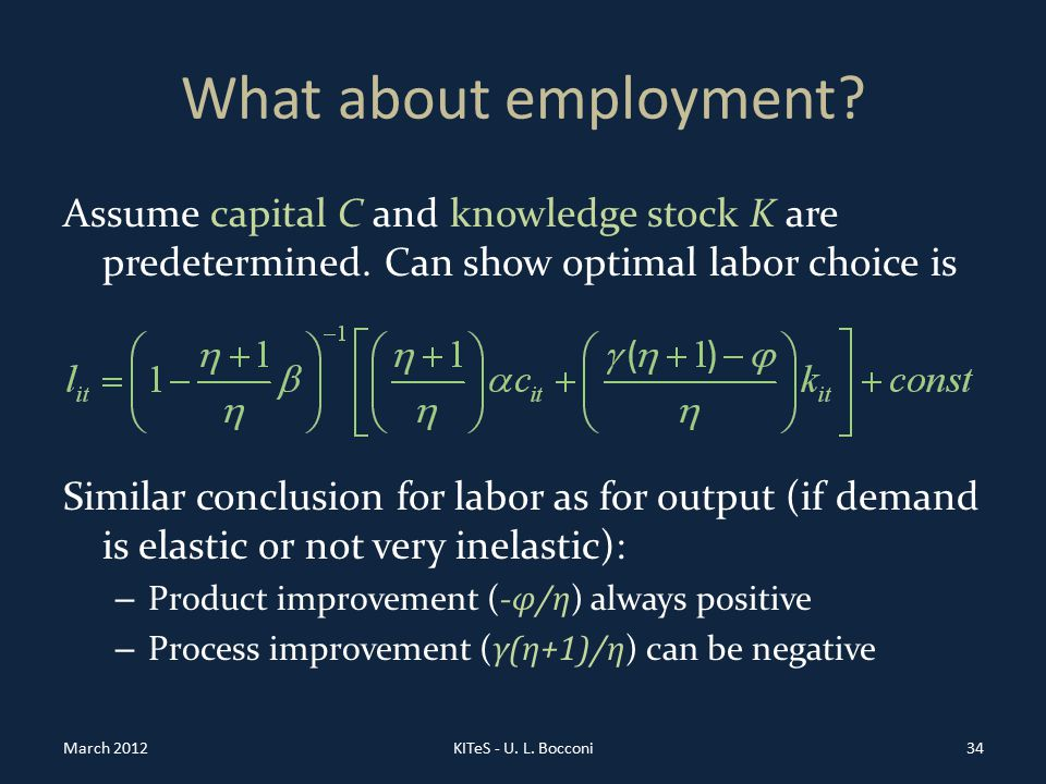 What about employment. Assume capital C and knowledge stock K are predetermined.