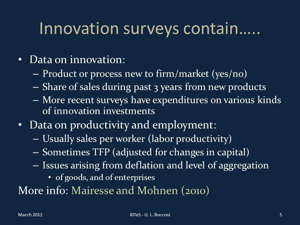 Innovation surveys contain…..