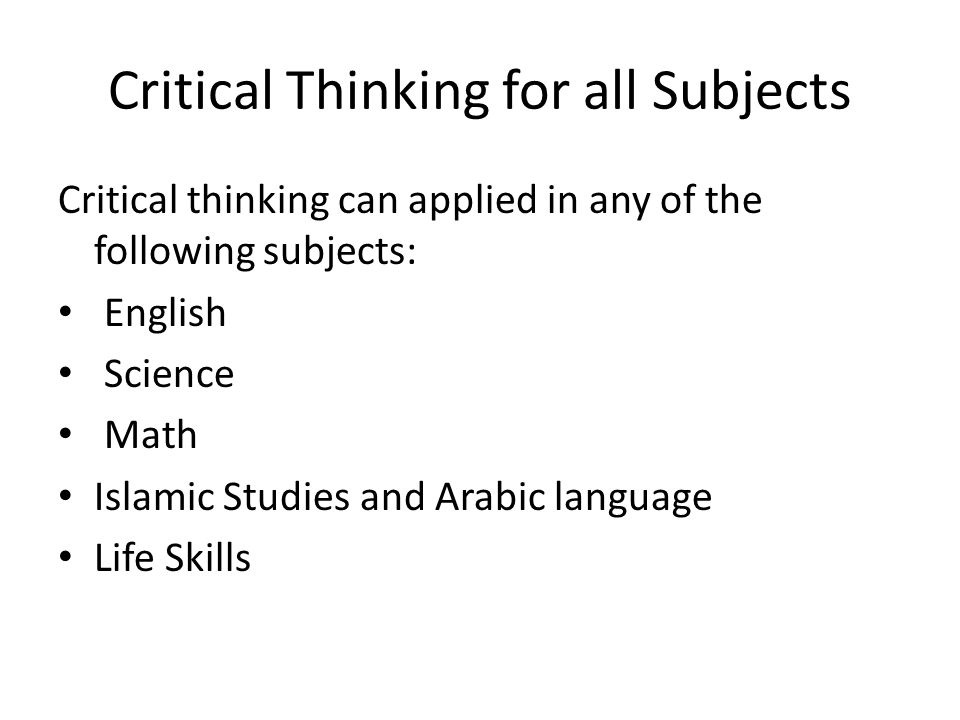 simple definition critical thinking skills The nature of critical thinking: this outline is the encapsulation of many years of work in the elaboration of the simple definition of critical thinking given.