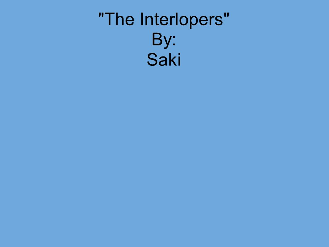 short story ties to literary terms by spenser brown john 24 the interlopers