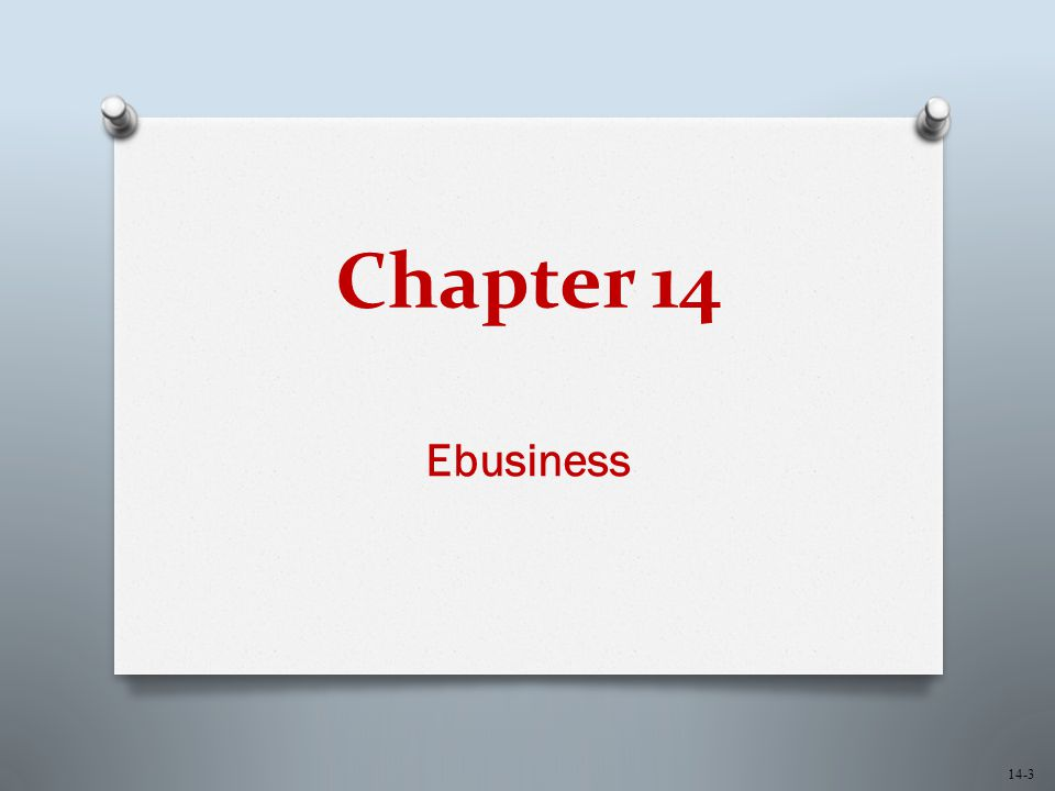 Chapter 14 Ebusiness 14-3
