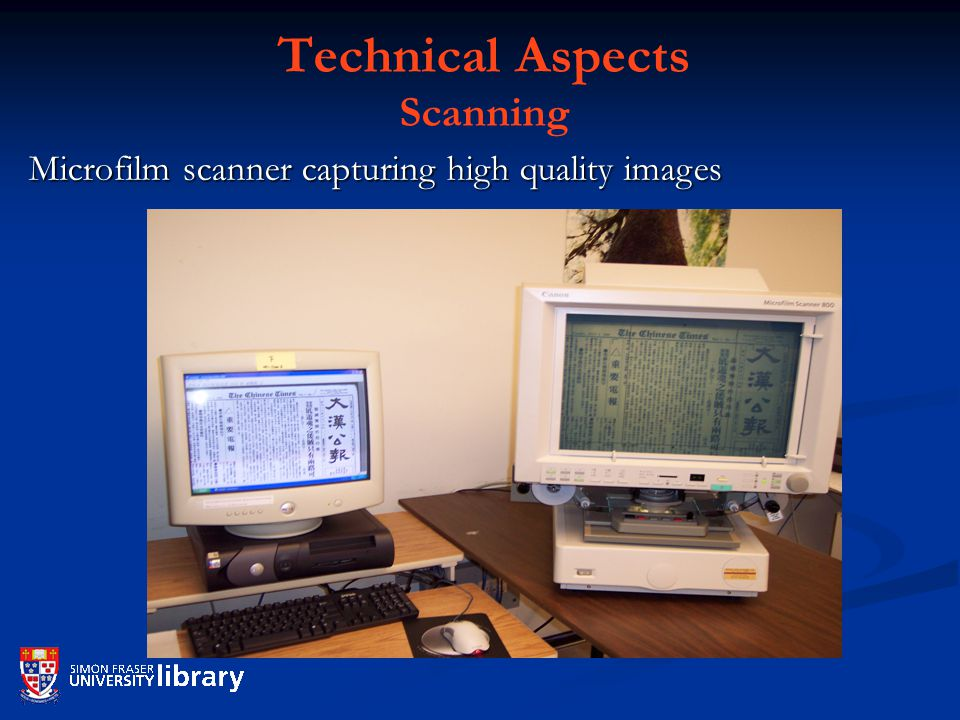 Technical Aspects Scanning Microfilm scanner capturing high quality images