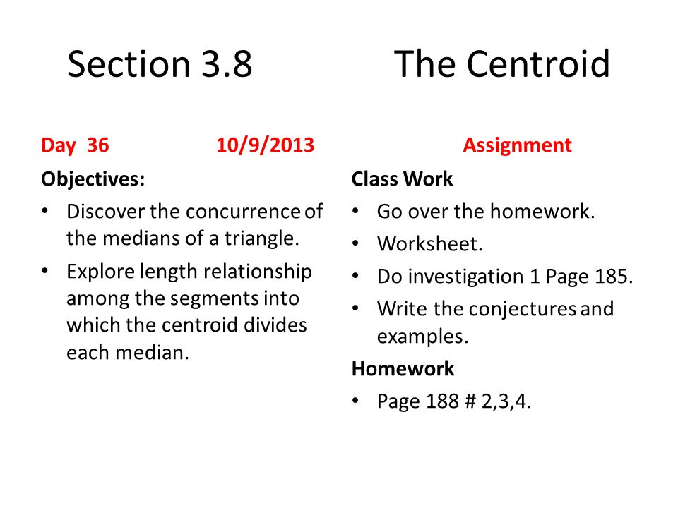 First Day of School Day 1 8192013 Objectives Go over the – Special Segments in Triangles Worksheet