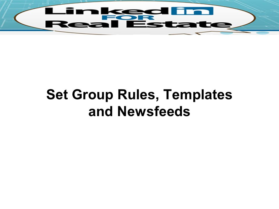 Set Group Rules, Templates and Newsfeeds