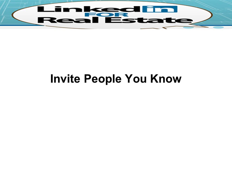 Invite People You Know