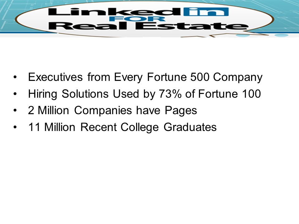 Executives from Every Fortune 500 Company Hiring Solutions Used by 73% of Fortune Million Companies have Pages 11 Million Recent College Graduates
