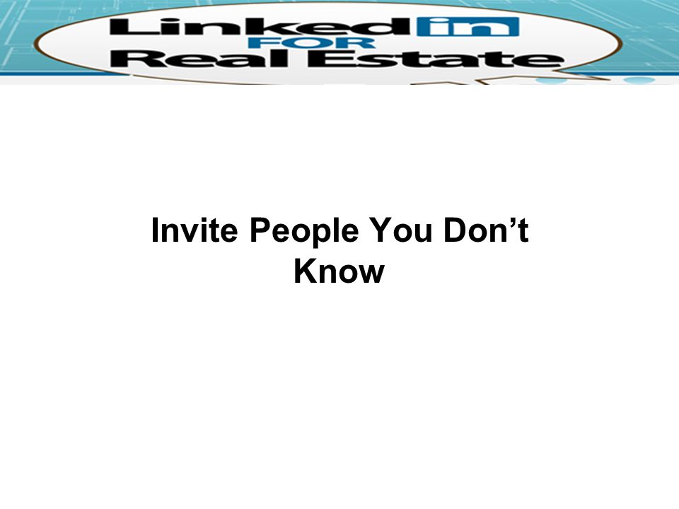 Invite People You Don't Know