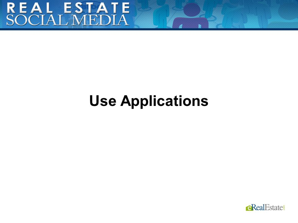 Use Applications