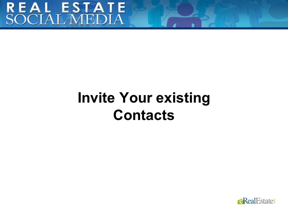 Invite Your existing Contacts