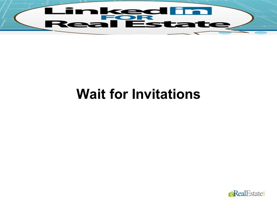 Wait for Invitations