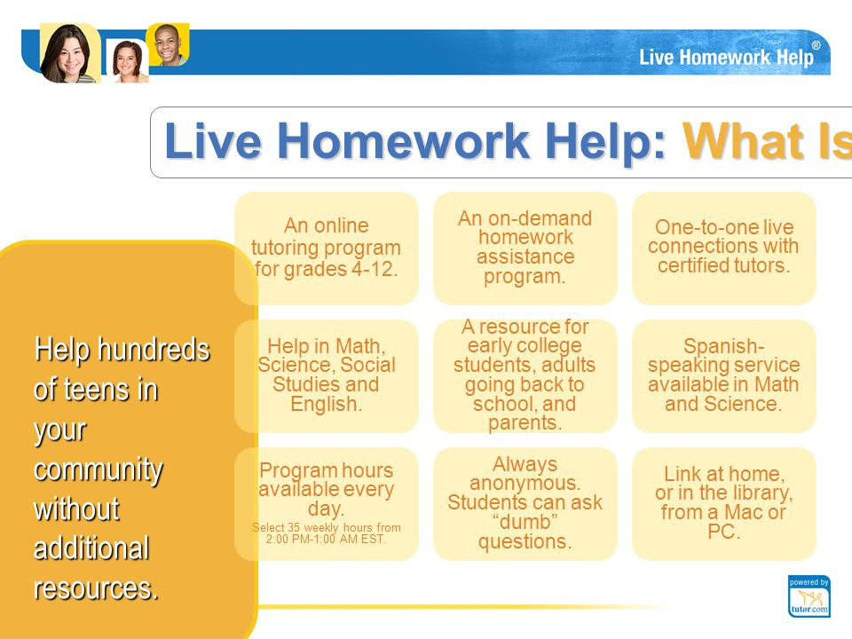 Helping students Live Homework Help is the perfect program for your library